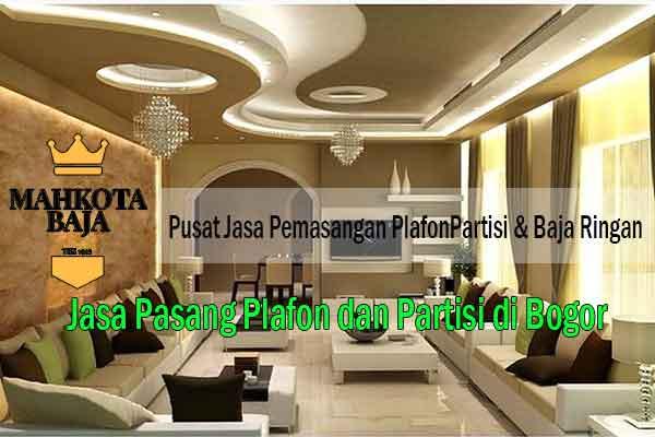 Harga Pasang Plafon Bogor