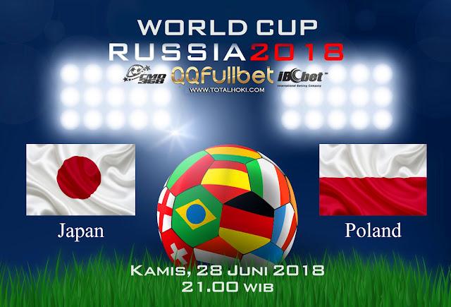 BOLA88 - PREDIKSI BOLA PIALA DUNIA : JEPANG VS POLANDIA 28 JUNI 2018 ( RUSSIA WORLD CUP 2018 )