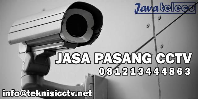 jasa pasang cctv, layanan jasa teknisi untuk pemasangan cctv dan ip camera, jasa service cctv