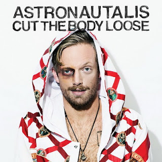 Astronautalis – Cut the Body Loose (2016) FLAC