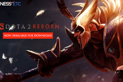 Download Game PC DOTA 2 REBORN (OFFLINE)  - AGAXENT REPACK 6GB