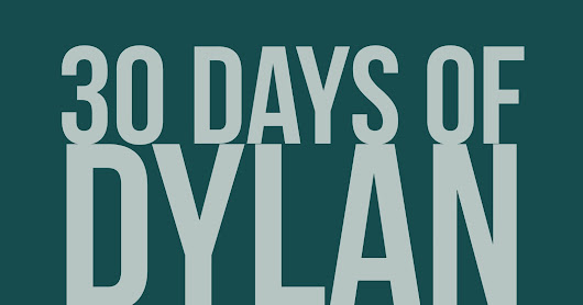 30 Days of Dylan: Change in the Weather