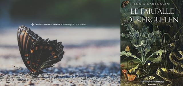 Le farfalle di Kerguélen, di Sonia Carboncini, recensione, libri, scrittori