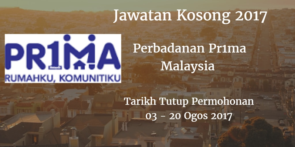Jawatan Kosong Perbadanan Pr1ma Malaysia 03 - 20 Ogos 2017