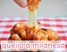 queijo milanesa