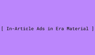 How to add In-Article Ads automatically in Era Material
