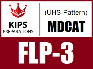 KIPS FLP-3 MCQs For MCAT (UHS Pattern) - EducatedZone