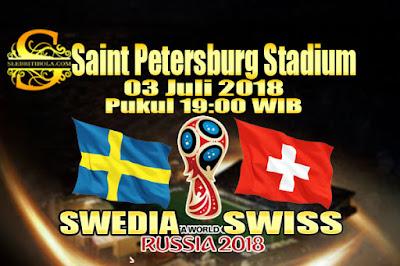 AGEN BOLA ONLINE TERBESAR - PREDIKSI SKOR PIALA DUNIA 2018 SWEDIA VS SWISS 03 JULI 2018