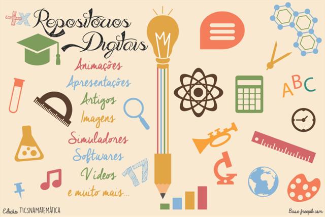 Repositórios digitais recheados de TICs para o ensino e a aprendizagem!