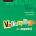 Viva El Vocabulario!: Vocabulario Del Español 1 (A1-B1) (2007)