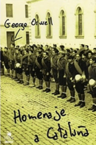 Homenaje A Cataluña – George Orwell