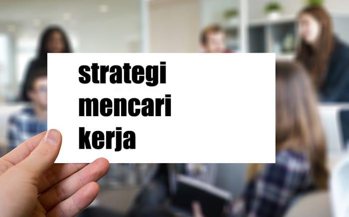 strategi mencari pekerjaan