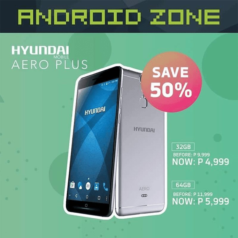 Sale Alert: Hyundai Aero Plus with 4GB RAM/64GB ROM is now priced at just PHP 5,999