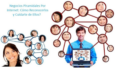 Cómo Reconocer Los Negocios Piramidales Por Internet y Cuidarte?