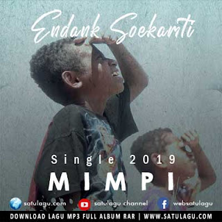 Download Lagu Endank Soekamti - Mimpi Mp3