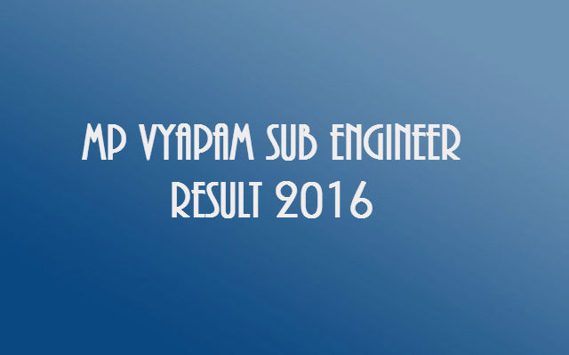 MP-Vyapam-Sub-Engineer-Result-2016
