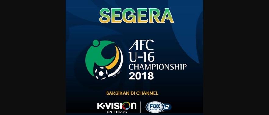 Beli Paket K Vision Untuk Nonton AFC U-16 2018