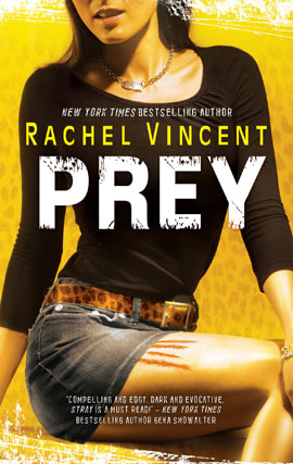 Prey by Rachel Vincent