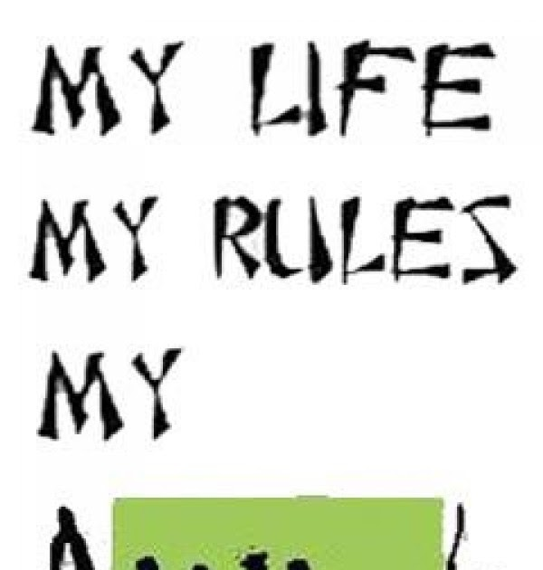 My life My rules My attitude 2012|HD Desktop 3D ...