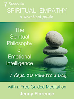 7 Steps to Spiritual Empathy, a practical guide - a transformational self-help read by Jenny Florence
