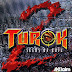 Turok 2 - Seeds of Evil PC Game Download