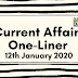 Current Affairs One-Liner: 12th January 2020