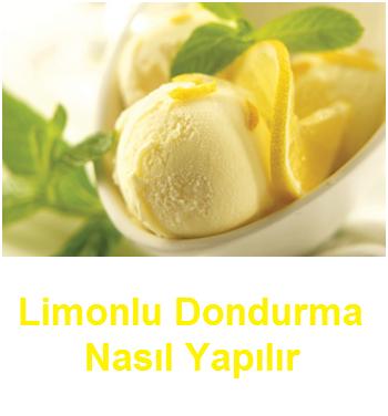 Limonlu Dondurma Nasıl Yapılır