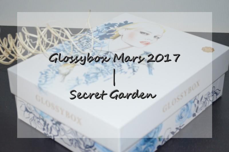 Glossybox Mars 2017