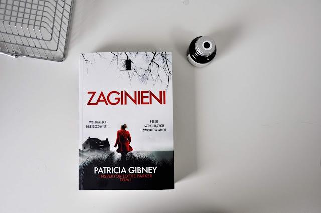 """""""Zaginieni"""" Patricii Gibney"""