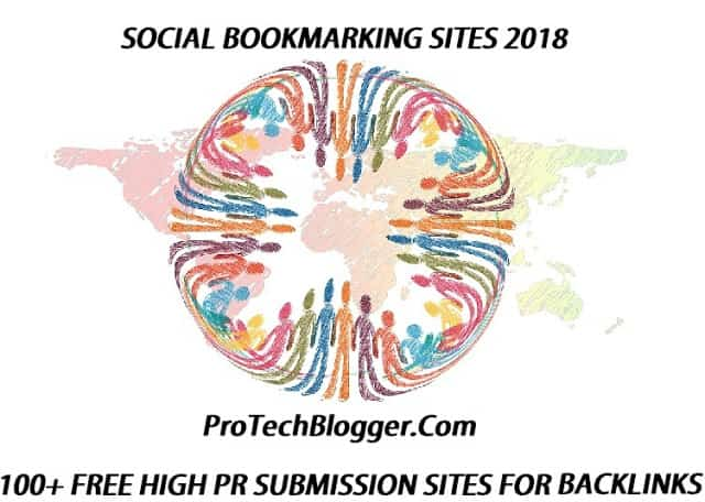 Social Bookmarking Sites: 100+ Free High PR DoFollow Sites 2018
