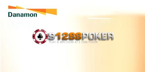 Poker Online Uang Asli Bank Danamon | S1288poker.com