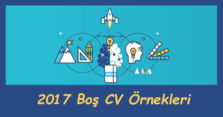 Boş CV Örnekleri 2017