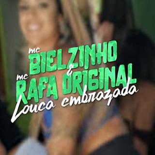 Baixar Louca Embrazada MC Bielzinho e MC Rafa Original Mp3 Gratis