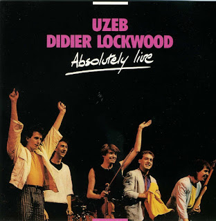 Uzeb & Didier Lockwood ‎– 1986 - Absolutely Live