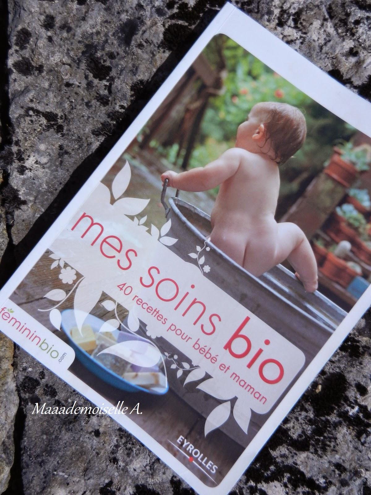 livre mes soins bios 40 recettes pour bébé et maman
