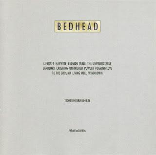 Bedhead, What Fun Life Was