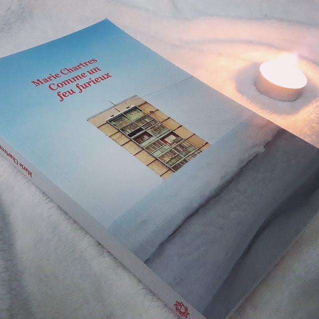 Comme un feu furieux de Marie Chartres : croire en ses rêves pour avancer
