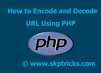 How to Encode and Decode URL Using PHP