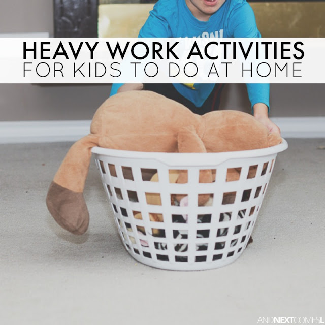 Heavy work activities for kids to do at home - includes free printable list of ideas from And Next Comes L