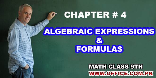 Chapter 4 Alegbraic Expressions and Formulas Math 9th FBISE in PDF