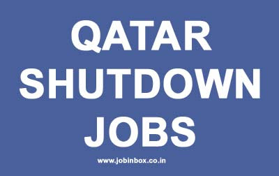 Shutdown Jobs in Qatar | Dynamic Staffing Services (DSS) HR