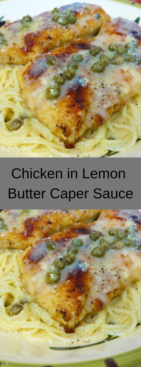Chicken in Lemon Butter Caper Sauce #CHICKEN #MAINCOURSE #PASTA #SAUCE