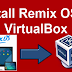 تثبيت نظام Remix os علي الكمبيوتر كنظام وهمي باستعمال برنامج Virtual Box