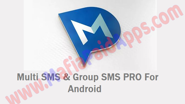 Multi SMS & Group SMS PRO v1.6.1 Apk for Android