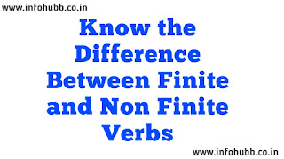Know the Difference Between Finite and Non Finite Verbs