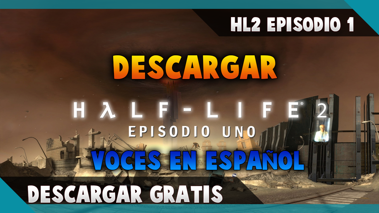 Half-Life 2: Episode Two - Descargar