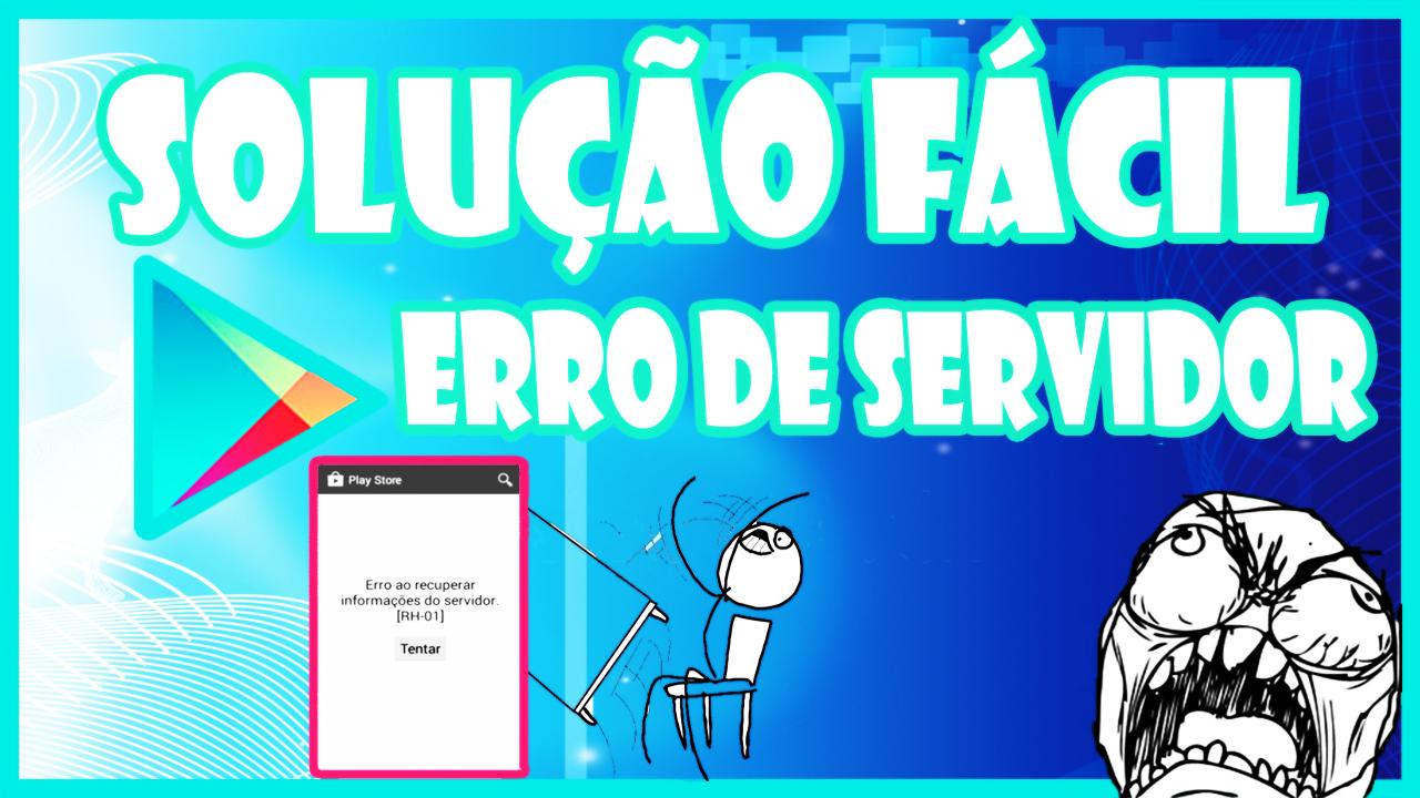 Erro ao recuperar informações do servidor - Play Store como resolver
