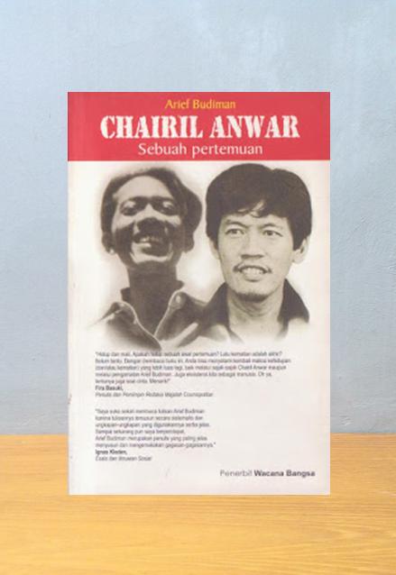 CHAIRIL ANWAR: SEBUAH PERTEMUAN, Arief Budiman