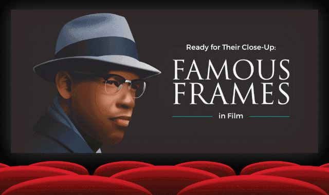 Ready For Their Close-Up: Famous Frames In Films