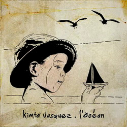 Kimto Vasquez - L'ocean (2012) WAV